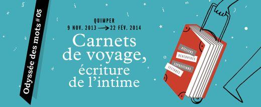 Odyssée des mots 2013 – 2014 : « Carnets de voyage, écriture de l'intime »